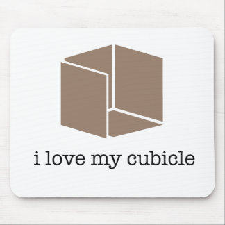 """i love my cubicle"" - mousepad"