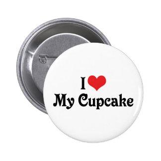 I Love My Cupcake 6 Cm Round Badge