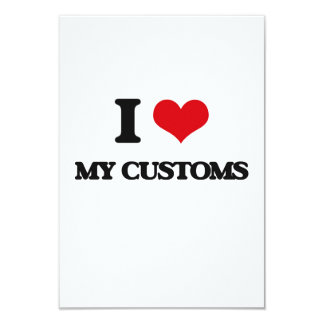 "I love My Customs 3.5"" X 5"" Invitation Card"