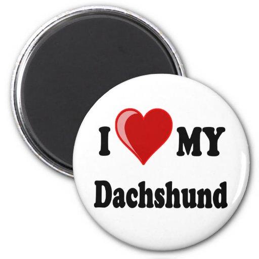 I Love My Dachshund Dog Gifts & Apparel Magnet