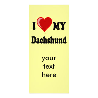 I Love My Dachshund Dog Gifts & Apparel Custom Rack Card