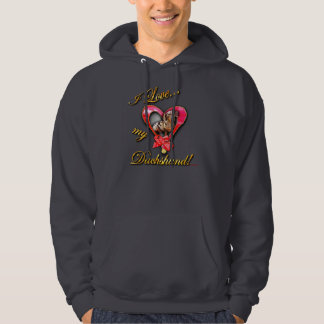 I love my dachshund hooded sweatshirt