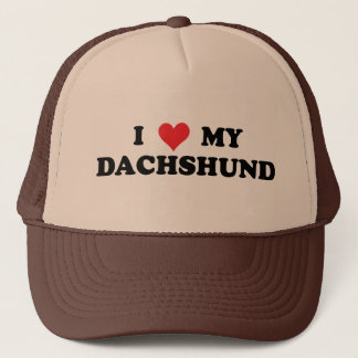 I Love My Dachshund Trucker Hat