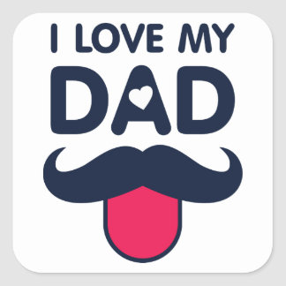 I love my dad cute moustache icon square sticker