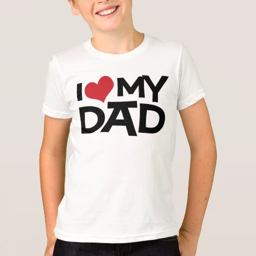 I Love My Dad Father's Day Kids T-Shirt