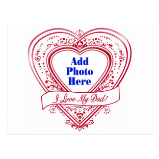 I Love My Dad! Photo Red Hearts Postcard