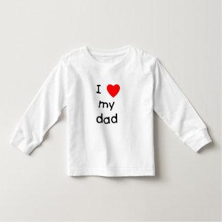 I Love My Dad Toddler T-Shirt