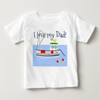 """I Love My Dad"" with Cute  Fishing Boat Baby T-Shirt"