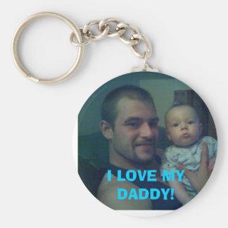I LOVE MY DADDY! BASIC ROUND BUTTON KEY RING