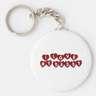I Love My Daddy Basic Round Button Key Ring