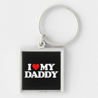 I LOVE MY DADDY KEY CHAIN