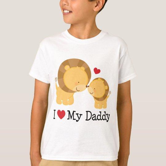 I Love My Daddy Lion T-Shirt