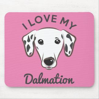 """I Love My Dalmation"" Mousepad"