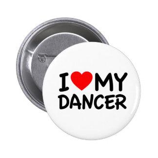 I love my dancer 6 cm round badge