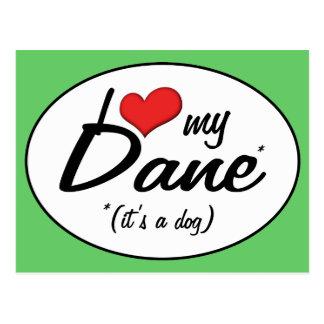 I Love My Dane (It's a Dog) Postcard