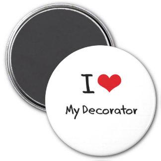 I Love My Decorator Fridge Magnets