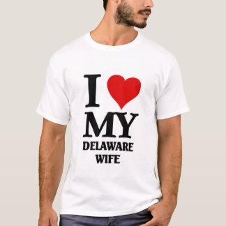 I love my Delaware Wife T-Shirt