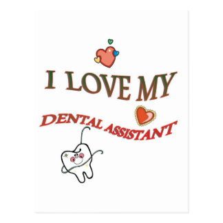 I LOVE MY DENTAL ASSISTANT POSTCARD