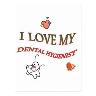 I LOVE MY DENTAL HYGIENIST POSTCARD