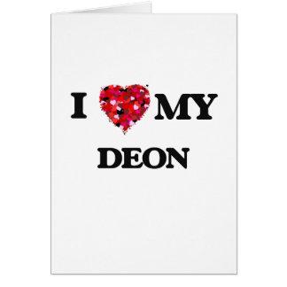 I love my Deon Greeting Card