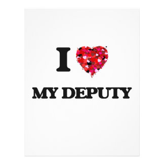 I Love My Deputy 21.5 Cm X 28 Cm Flyer