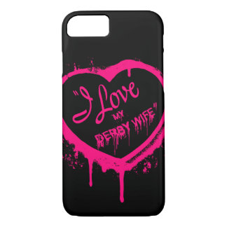 I Love My Derby Wife phone case iPhone 7/8