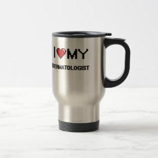 I love my Dermatologist 15 Oz Stainless Steel Travel Mug
