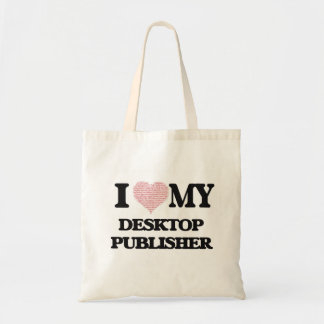 I love my Desktop Publisher (Heart Made from Words Budget Tote Bag