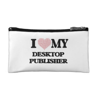 I love my Desktop Publisher (Heart Made from Words Cosmetics Bags