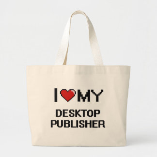 I love my Desktop Publisher Jumbo Tote Bag