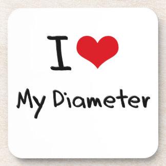 I Love My Diameter Beverage Coasters