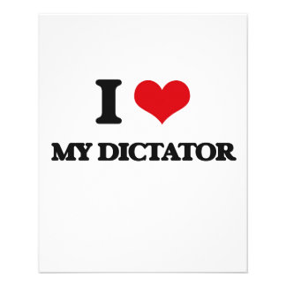 I Love My Dictator 11.5 Cm X 14 Cm Flyer