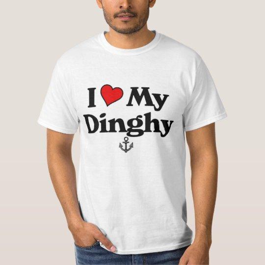 I love my Dinghy T-Shirt