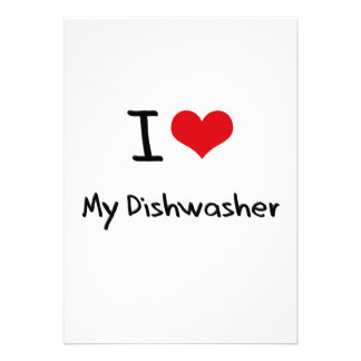 I Love My Dishwasher Custom Invitations