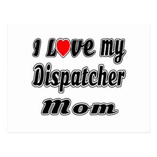 I Love My Dispatcher Mom Post Cards