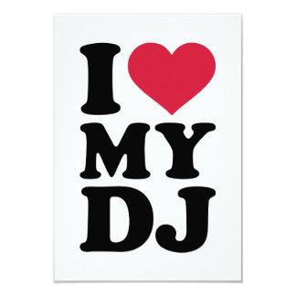 I love my DJ 9 Cm X 13 Cm Invitation Card