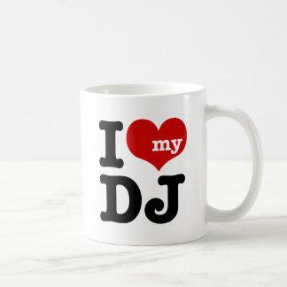 I love My DJ Coffee Mugs