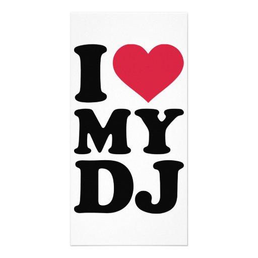 I love my DJ Photo Greeting Card