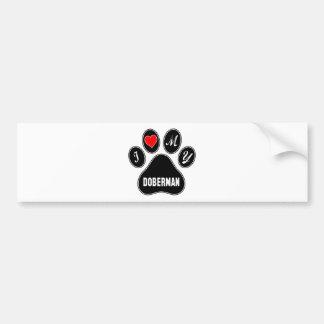 I love my Doberman. Bumper Sticker