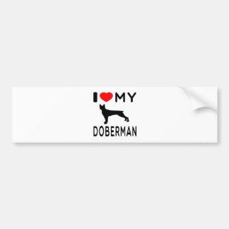I Love My Doberman. Car Bumper Sticker