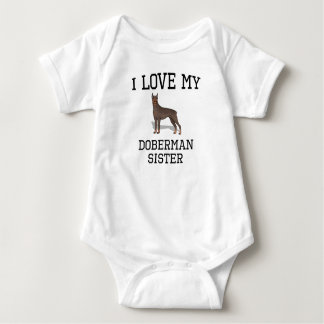 I Love My Doberman Sister Baby Bodysuit