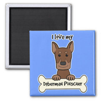 I Love My Doberman Square Magnet