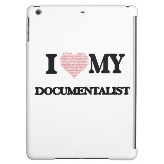 I love my Documentalist (Heart Made from Words)