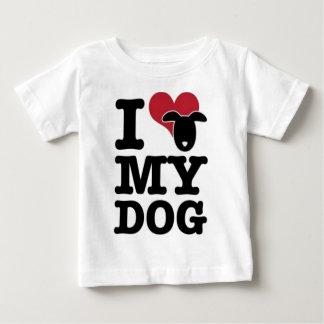 I Love My Dog Baby T-Shirt