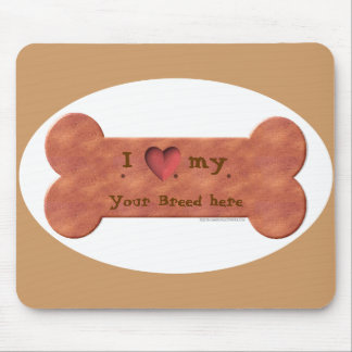 I Love my Dog Breed Biscuit template Mouse Pad