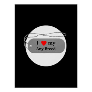 I love my dog breed poster