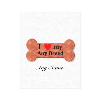 I love my dog breed stretched canvas print