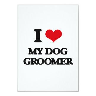 I Love My Dog Groomer 3.5x5 Paper Invitation Card