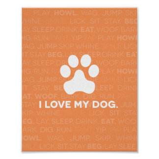 I love my dog quote art print. poster