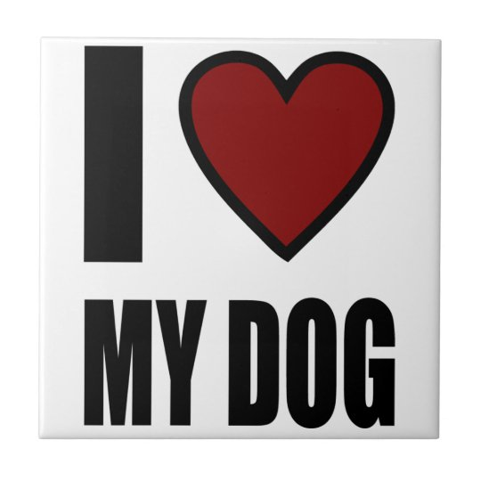 I Love My Dog Small Square Tile